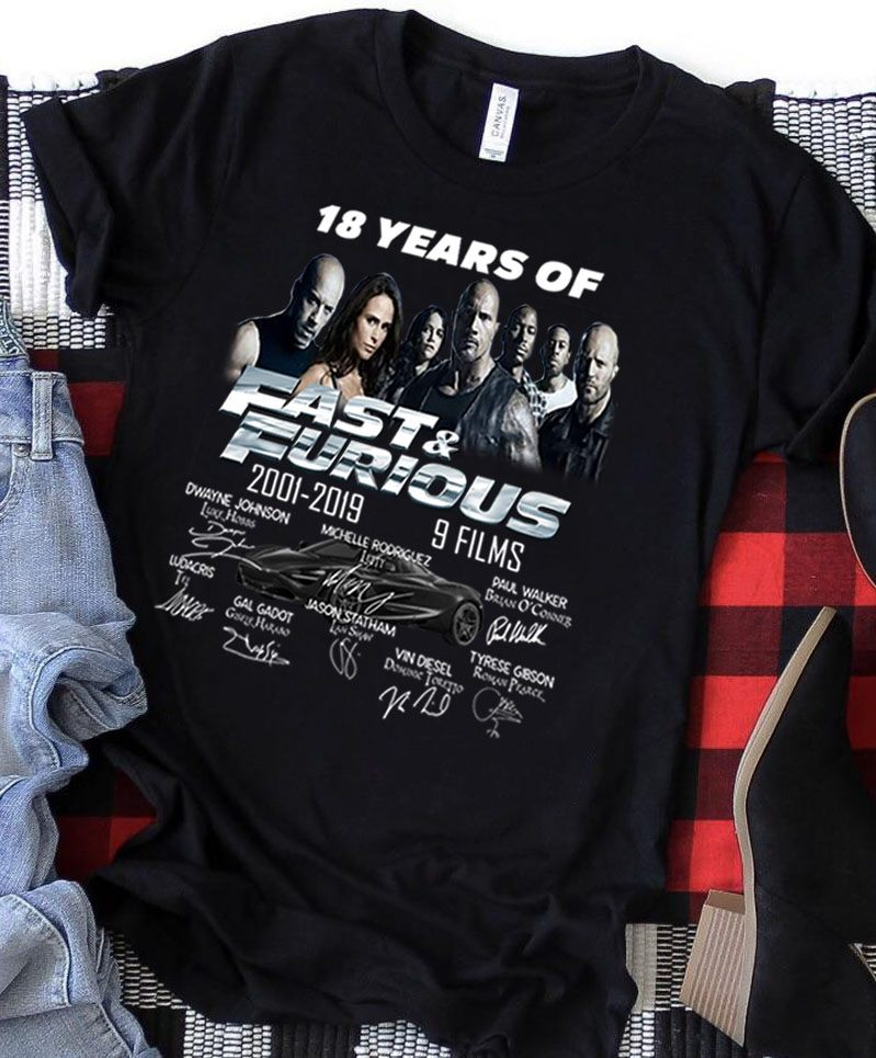 18 Years Of Fast And Furious 2001 - 2019 And Members Signature Shirt