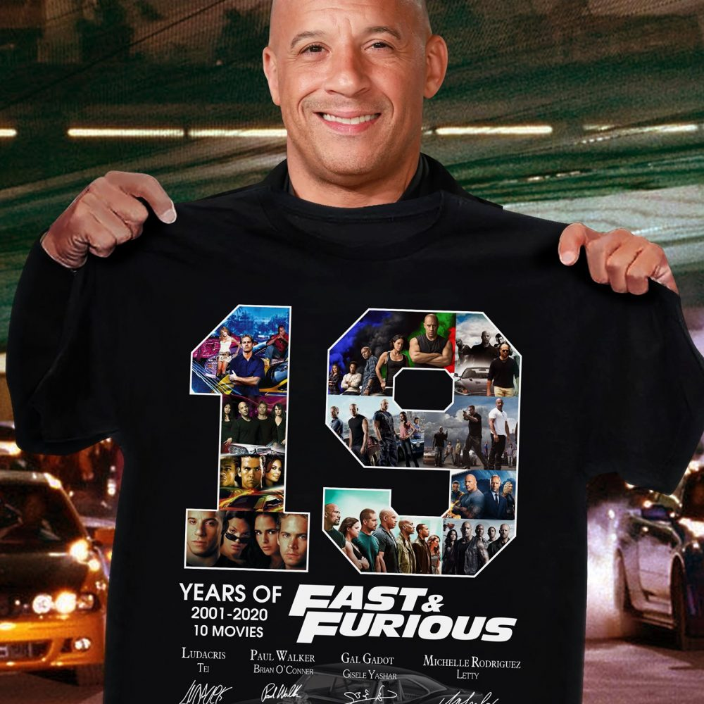 19 Years Of Fast & Furious 2001 - 2020 And Members Signature Shirt