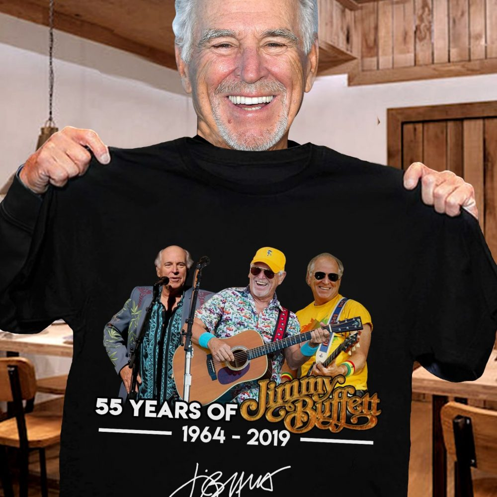 55 Years Of Jimmy Buffett 1964 - 2019 And Signature Shirt