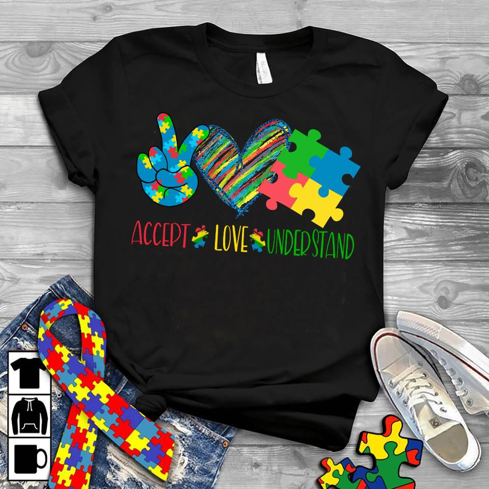 Accept Love And Understand Shirt