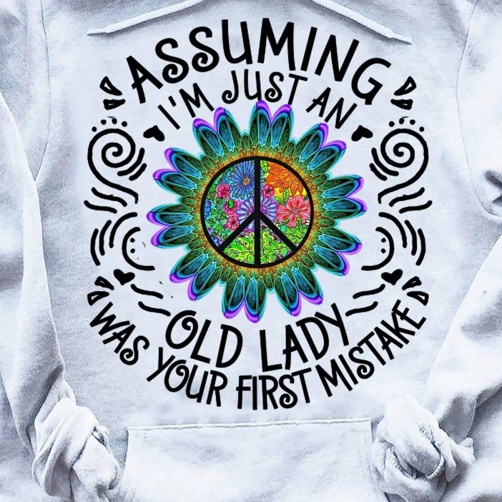 Assuming I'm Just An Old Lady Shirt