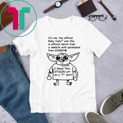 Baby Yoda and this is official merch Shirt