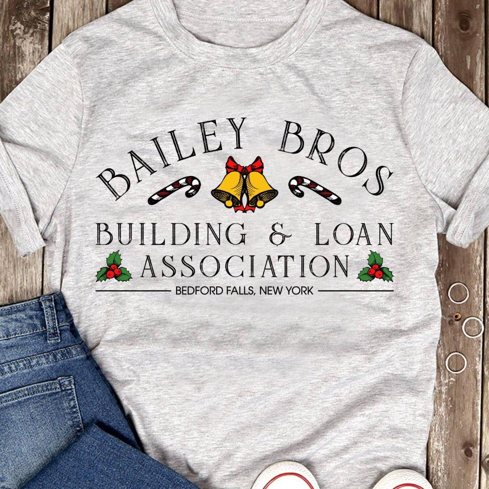 Bailey Bros Building & Loan Association Bedford Falls New York Shirt