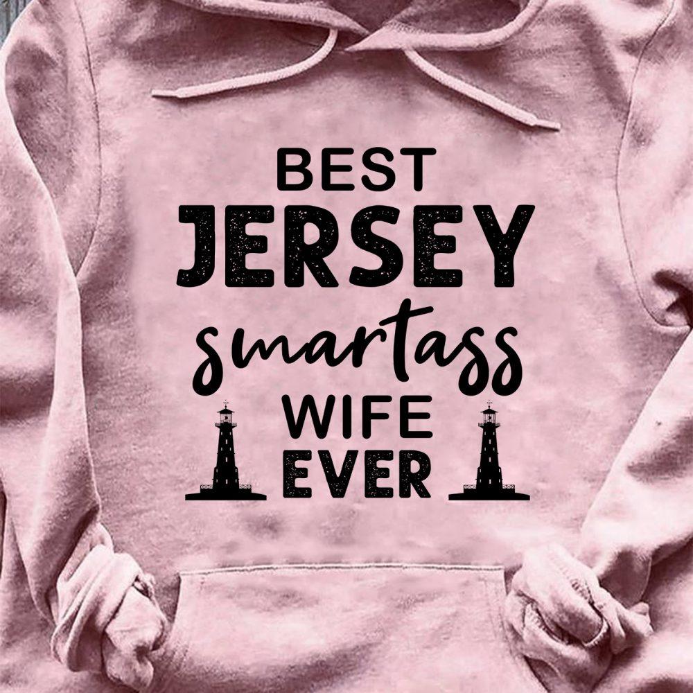 Best Jersey Smartass Wife Ever Shirt