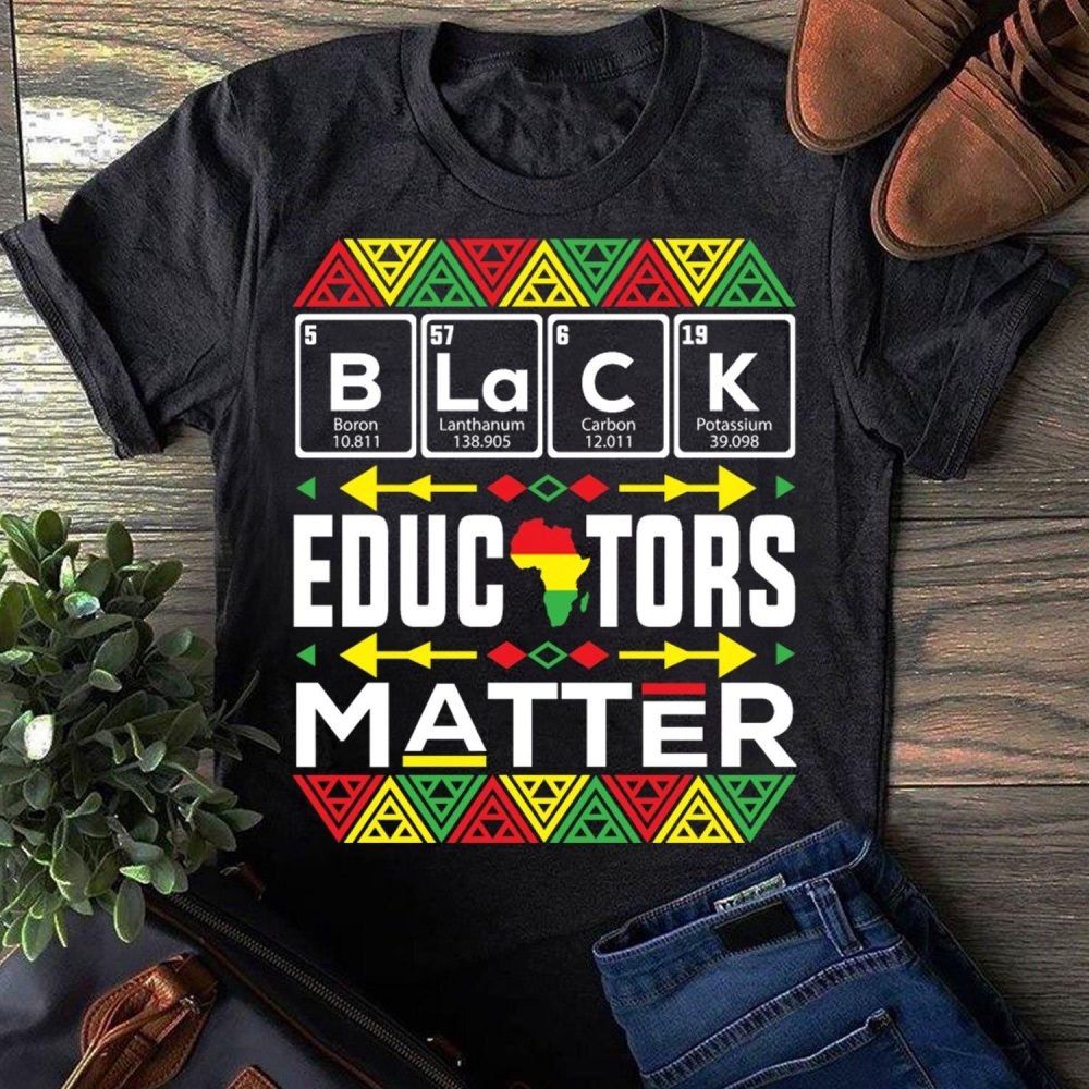 Black Educators Matter Shirt