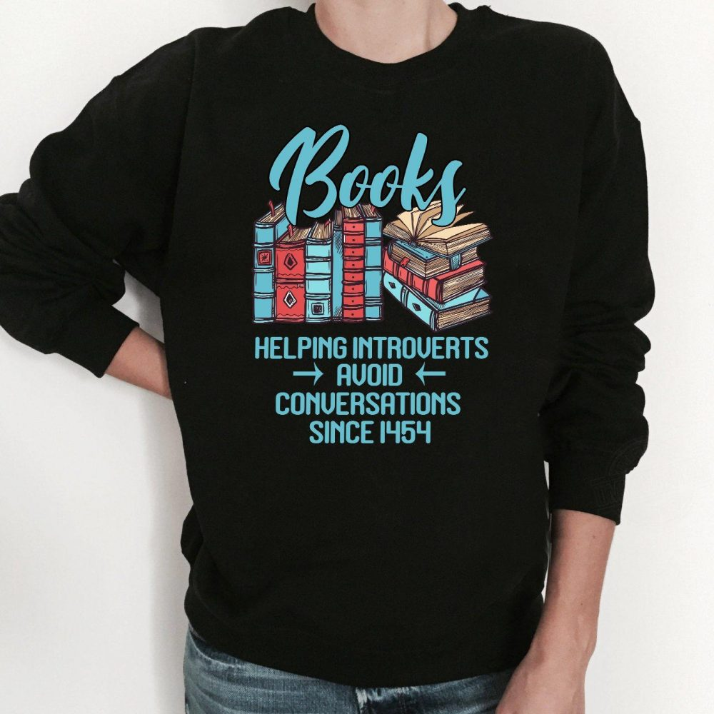 Books Helping Introverts Avoid Conversations Since 1454 Shirt