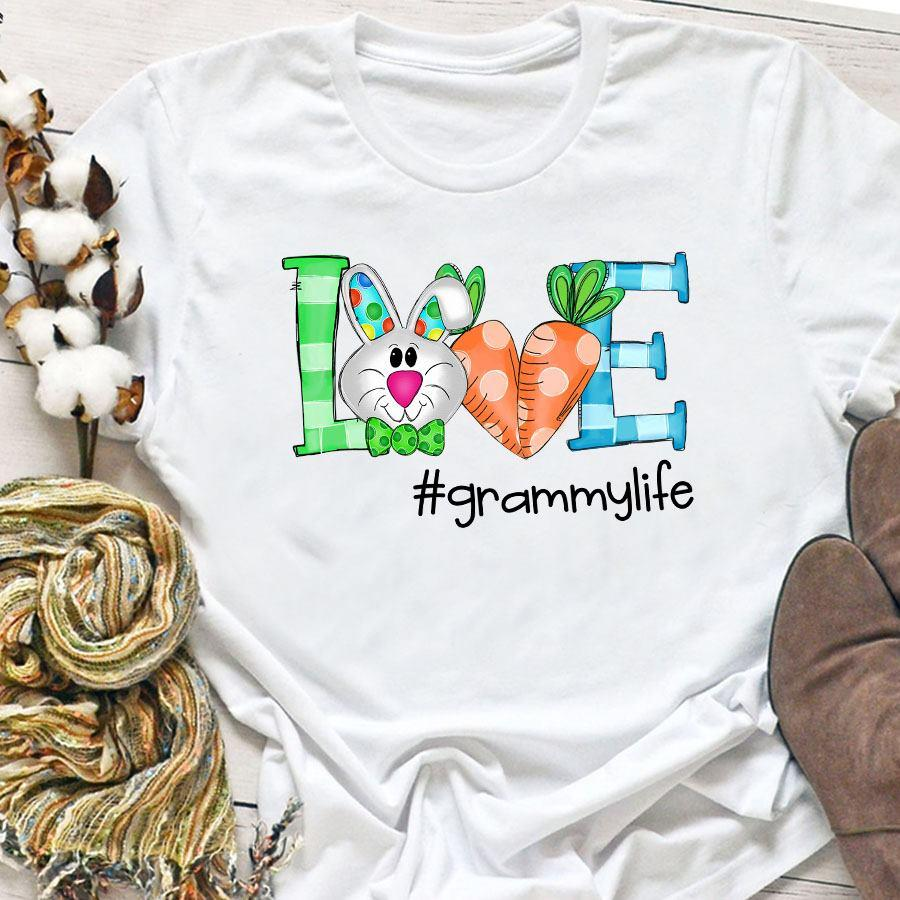 Bunny Love Grammy Life Shirt
