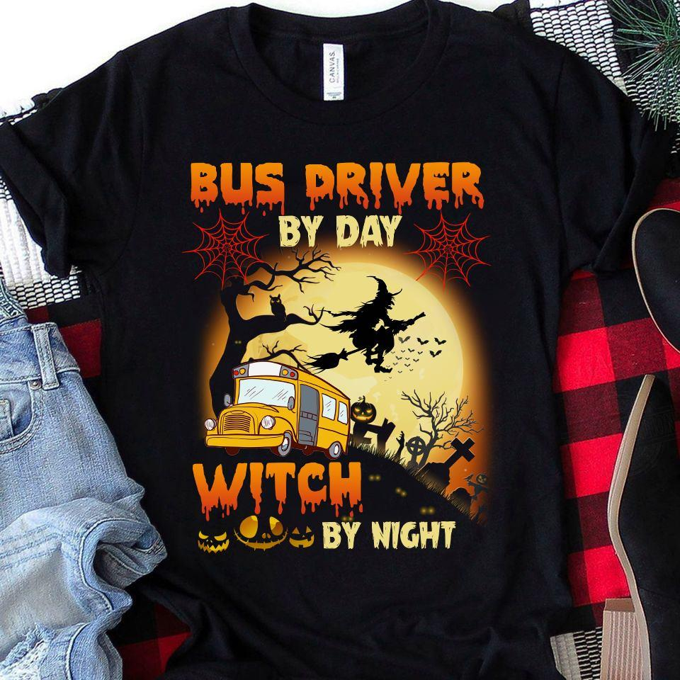 Bus Driver By Day Witch By Night Shirt