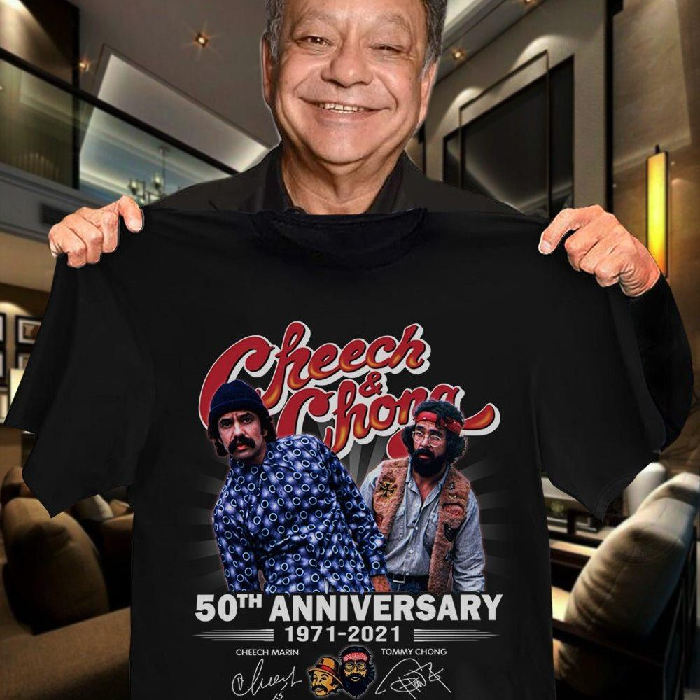 Cheech And Chong 50th Anniversary 1971 - 2021 Signature And Thank You For The Memories Shirt