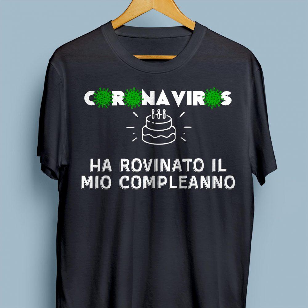 Corona Virus Ha Rovinato Il Mio Compleanno Shirt
