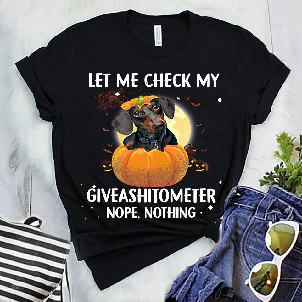 Dachshund Let Me Check My Giveashitometer Shirt
