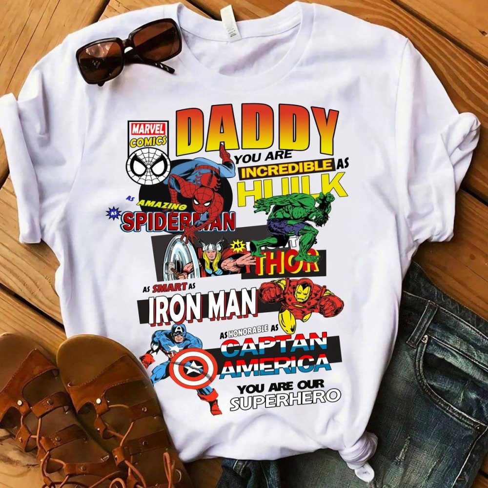 Daddy You Are Our Marvel Comics Superhero Shirt