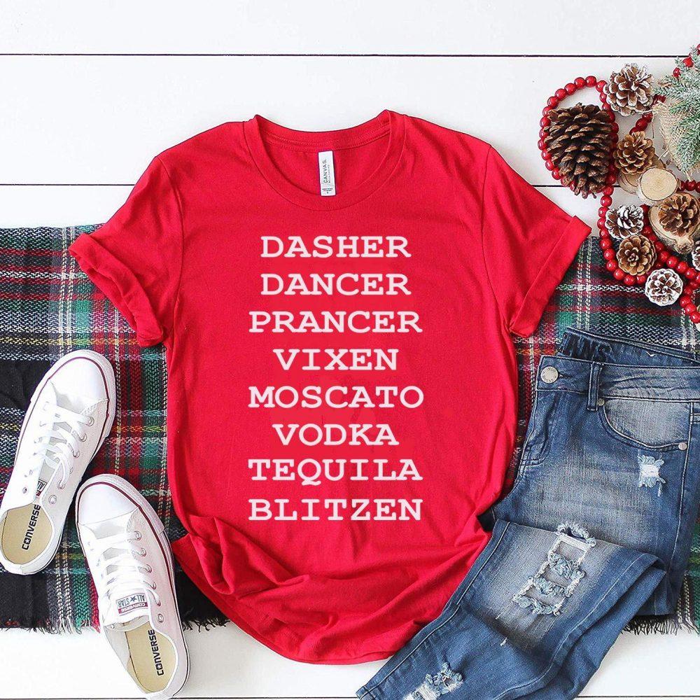 Dasher Dancer Prancer Vixen Moscato Vodka Tequila Blittzen Shirt