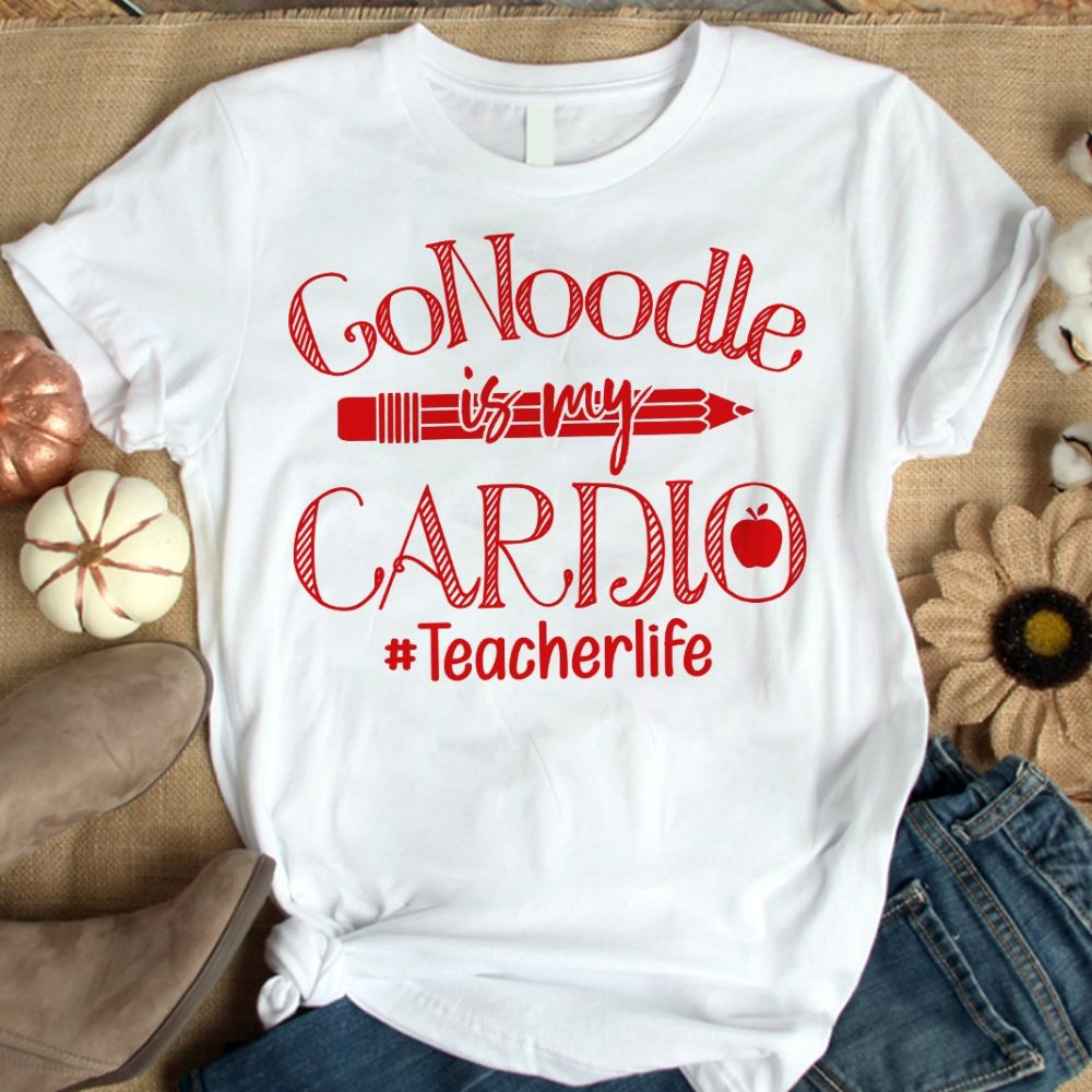 Go Noodle Is My Cardlo And Hashtag Teacherlife Shirt