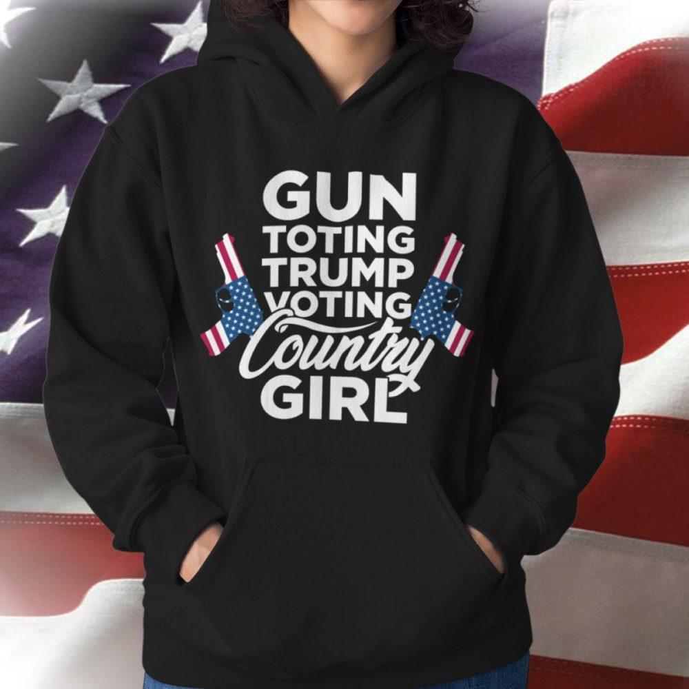 Gun Toting Trump Voting Country Girl Shirt