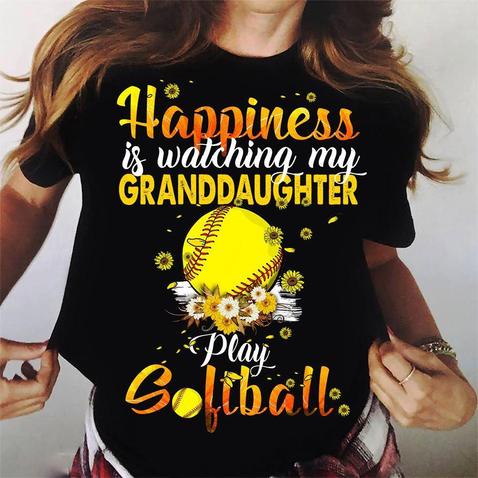 Happiness Is Watching My Granddaughter Play Softball Shirt