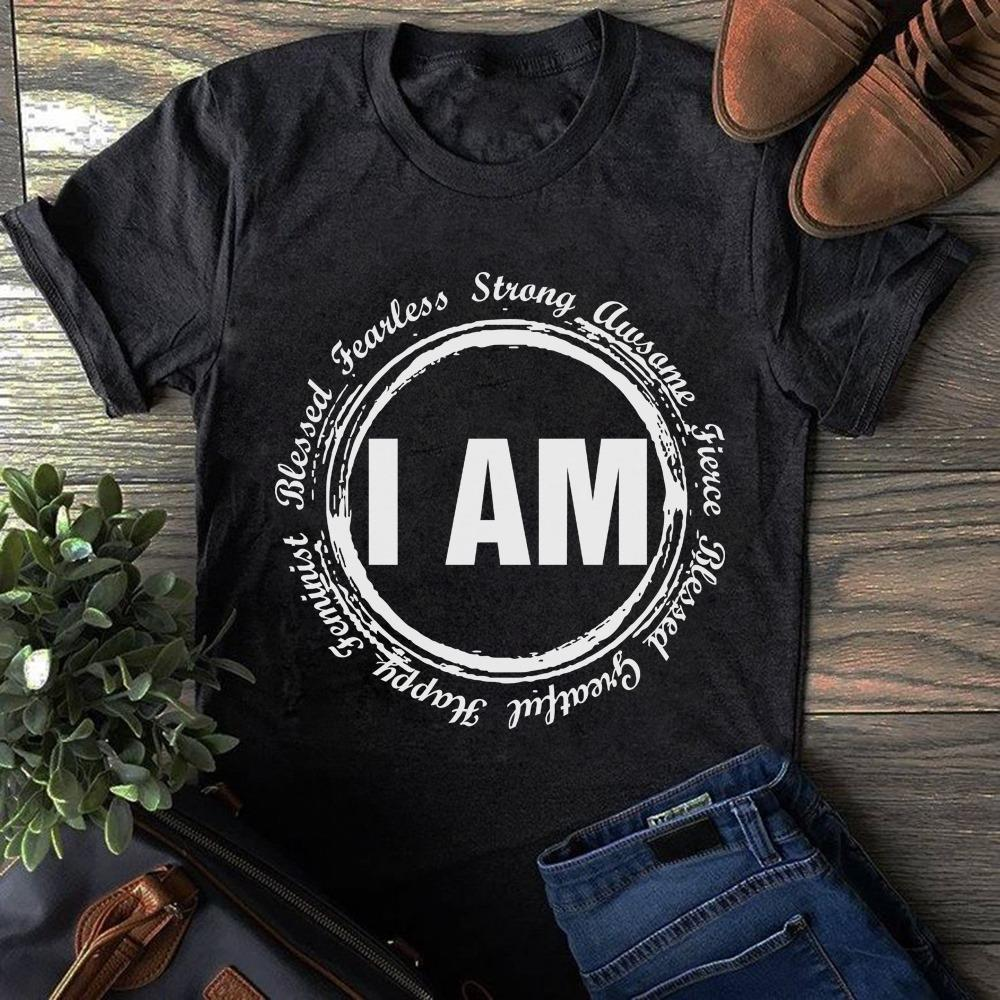 I Am Blessed Fearless Strong Awesome Happy Shirt