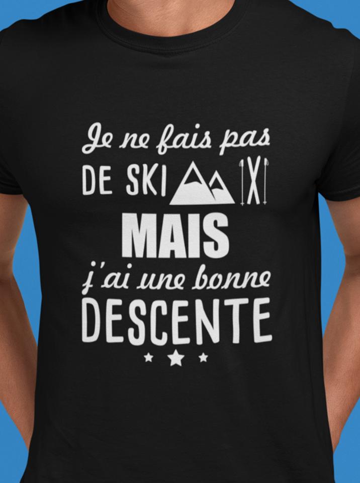 Je Ne Bais Pas De Ski Mais J'ai Une Bonne Descente Shirt
