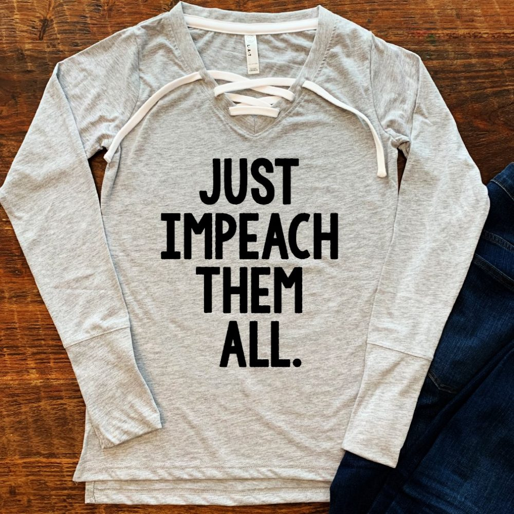 Just Impeach Them All Shirt