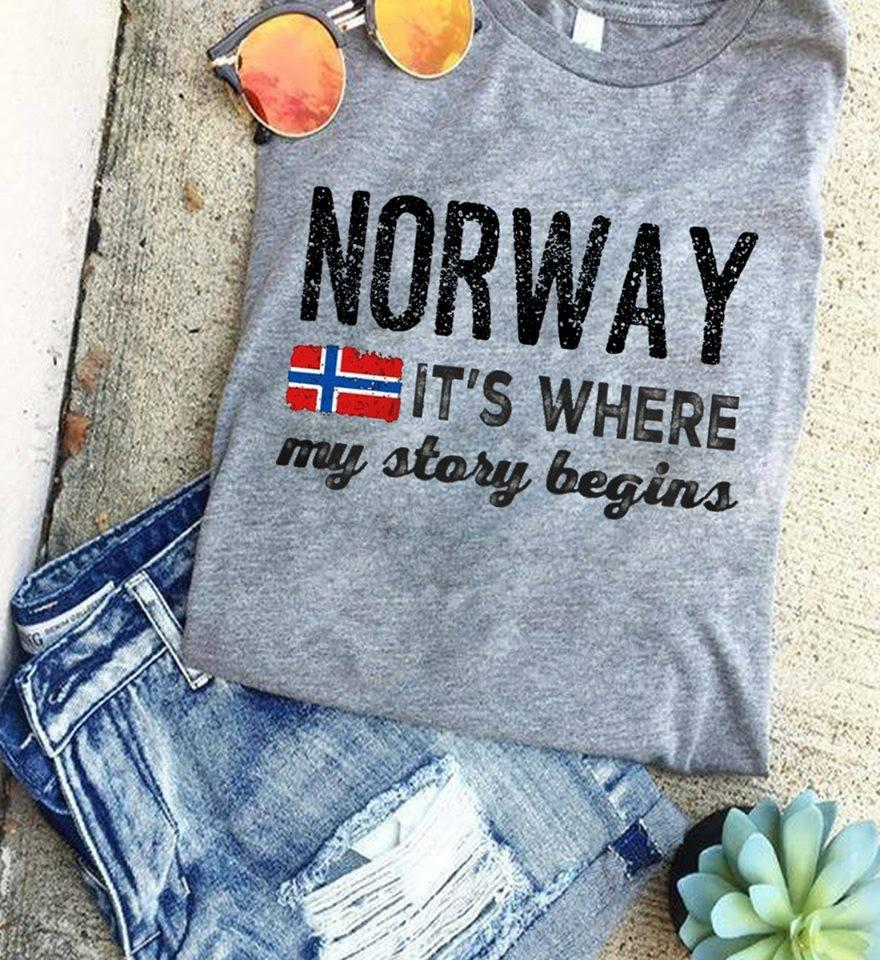 Norway It's Where My Story Begins Shirt