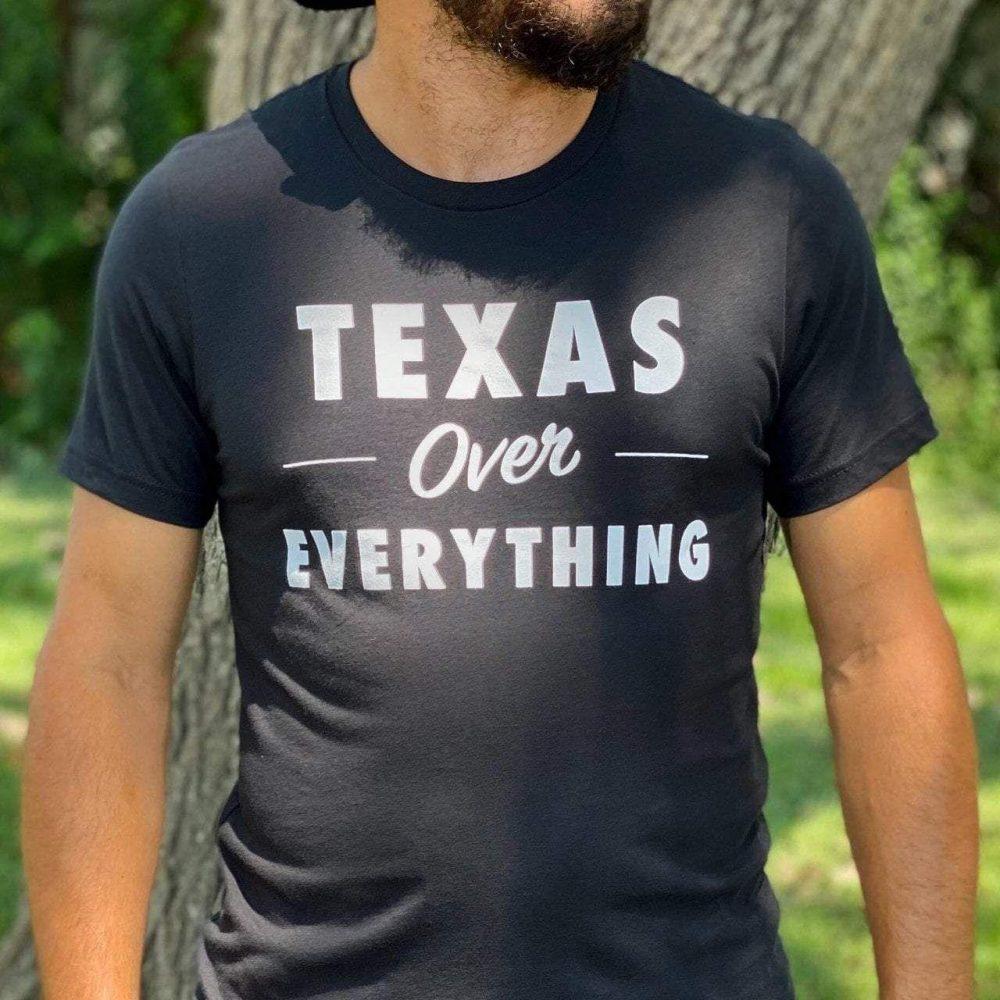 Texas Over Everything Shirt