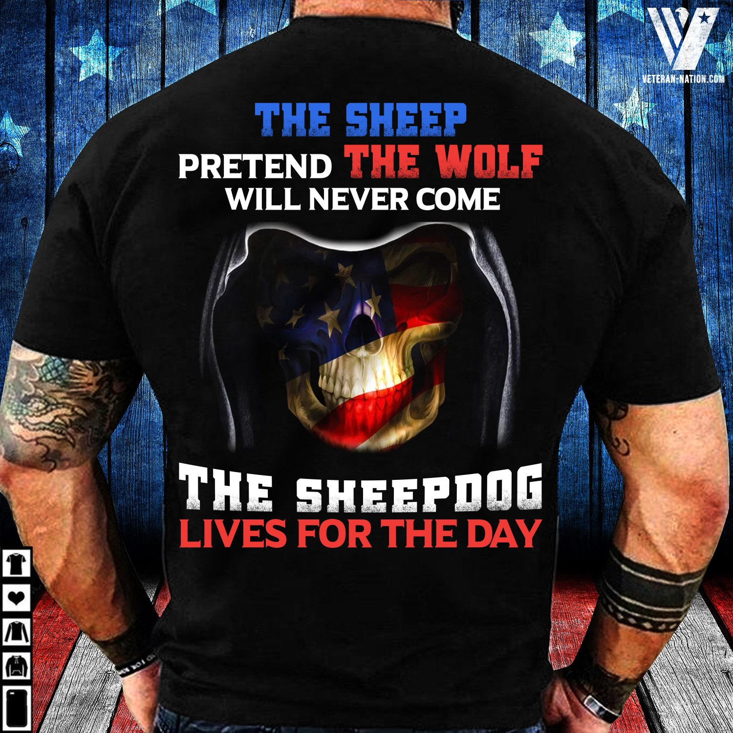 The Sheep Pretend The Wolf Will Never Come The Sheepdog Lives For The Day Shirt