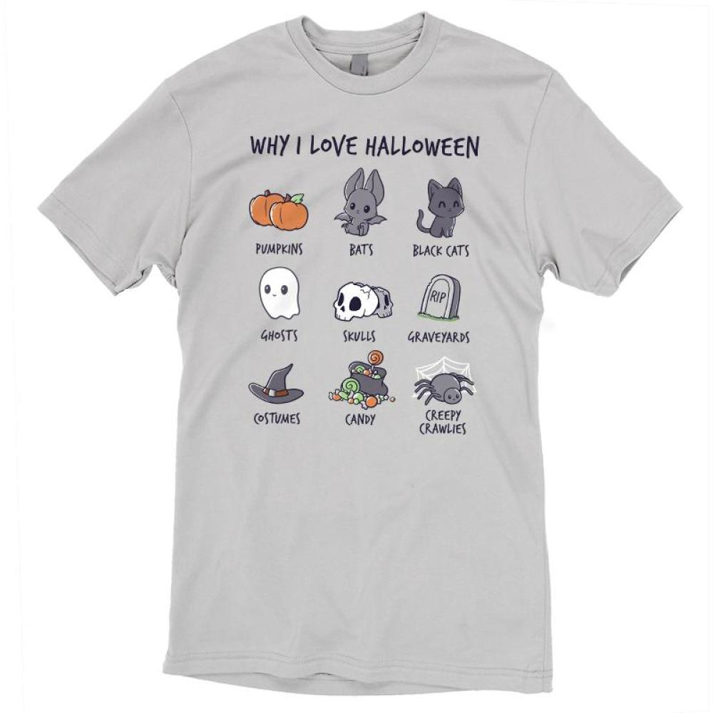 Why I Love Halloween Shirt